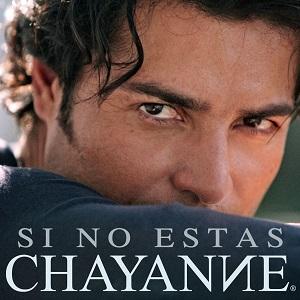 Chayanne - Si No Estas
